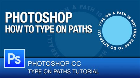 tutorial photoshop cc 2014 youtube photoshop cc tutorial how to type text on a path youtube