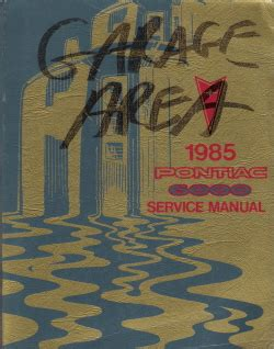 how to download repair manuals 1985 pontiac 6000 transmission control 1985 pontiac 6000 factory service manual
