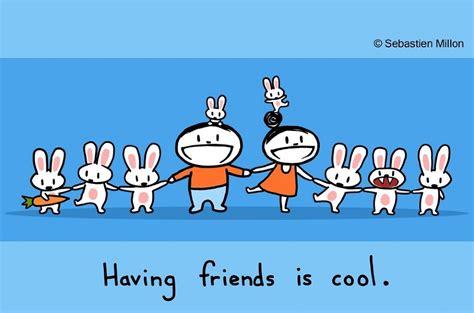 having friends is cool sebastien millon art amp illustration