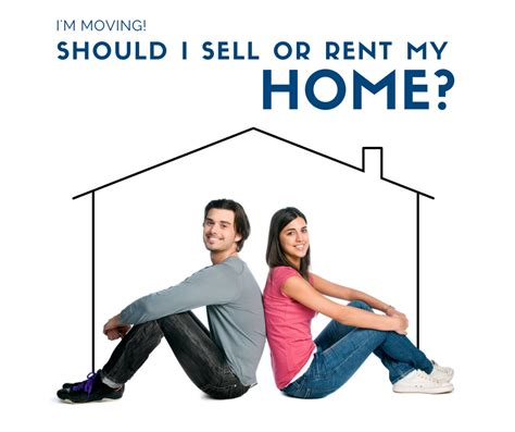 new resource kit should you sell or rent out your house