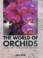 the practical encyclopedia of orchids the complete guide bibliothques des orchidouxdingues