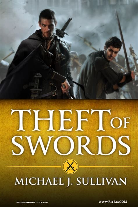 theft of swords by michael j sullivan thinking about books