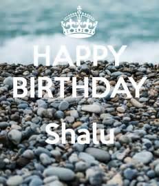 happy birthday shalu keep calm and carry on image generator