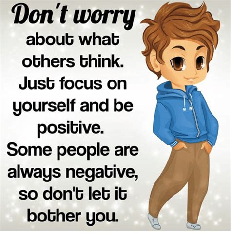Worry About Yourself Meme - 25 best memes about dont worry dont worry memes