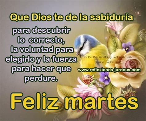 imagenes de buenos dias feliz martes 209 best martes images on pinterest