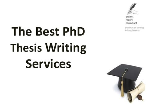 phd dissertation writing services the best phd thesis writing services