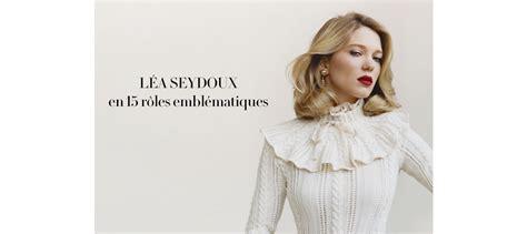 lea seydoux roles l 233 a seydoux en 15 r 244 les embl 233 matiques vanity fair