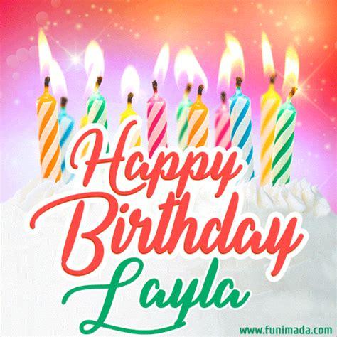happy birthday gif  layla  birthday cake  lit candles   funimadacom
