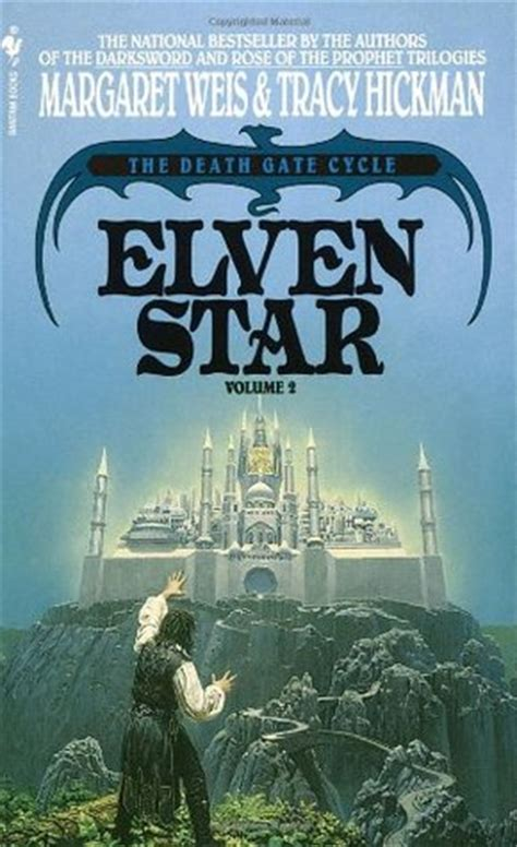 the two gates books elven the gate cycle 2 by margaret weis