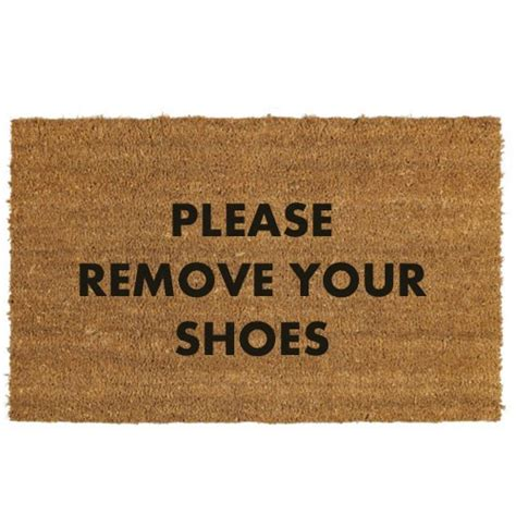 Remove Shoes Doormat remove your shoes doormat make an entrance the door mat specialists