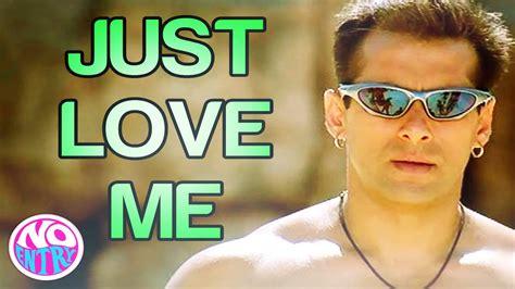 love film video song salman khan just love me main akela no entry salman khan sonu