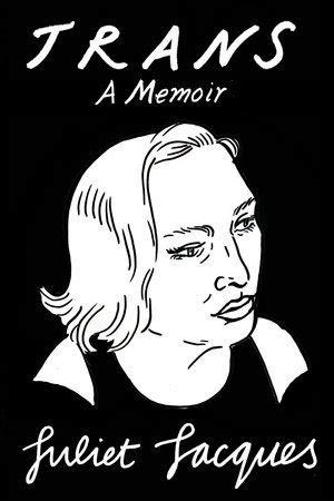 until recently a memoir books trans a memoir by juliet jacques reviews discussion