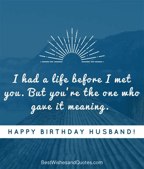 Happy Birthday Quotes To Husband Happy Birthday Husband Happy Birthday Husband Romantic