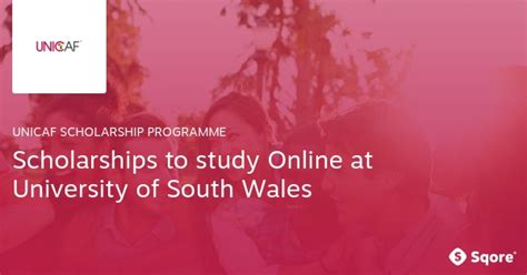 Of South Wales Mba Scholarship by Unicaf Scholarships 2017 2018 To Study At