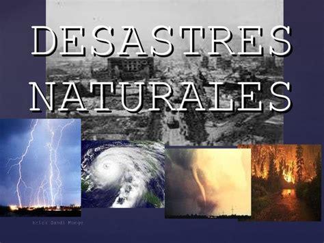 imagenes de desastres naturales y antropicos fenomenos naturales y antropicos octavo