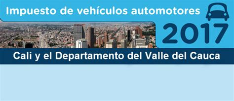 pago impuesto vehiculo valle del cauca para liquidar el impuesto del vehiculo en colombia