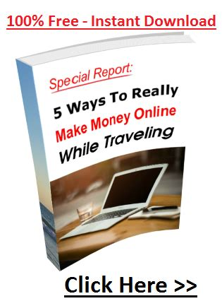 How To Really Make Money Online 2015 - 5 ways to really make money online while travelling report custom holiday bays