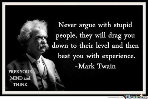 Mark Twain Memes - this is why i don t argue with religious people by frazee
