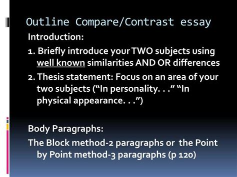 Compare And Contrast Essay Point By Point Method by Ppt Compare And Contrast Powerpoint Presentation Id 1549711
