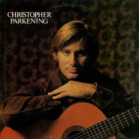 Christopher Parkening (Guitar, Arranger) - Short Biography Q Cup