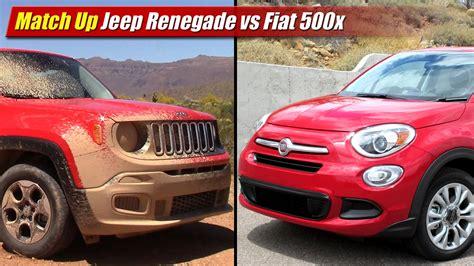 jeep renegade vs 500x match up jeep renegade vs fiat 500x