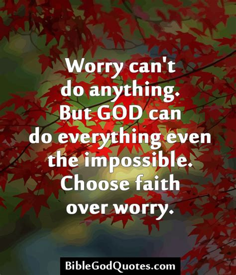 god can do anything books bible quotes on worry quotesgram