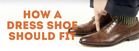 how a dress shoe should fit guide to finding your shoe