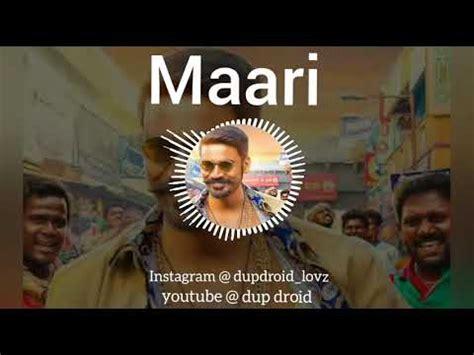 theme music maari maari theme song bgm whatsapp status youtube