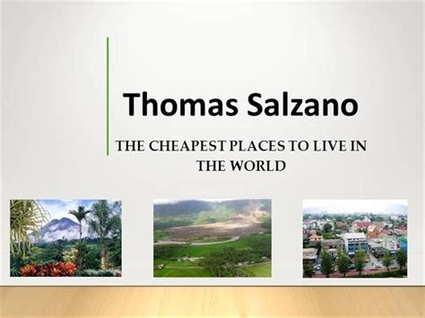 where is the cheapest place to live thomas salzano the cheapest places to live in the world authorstream