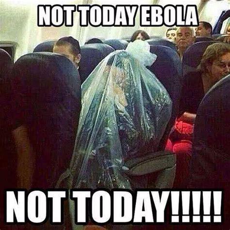 Meme Not Today - ebola meme