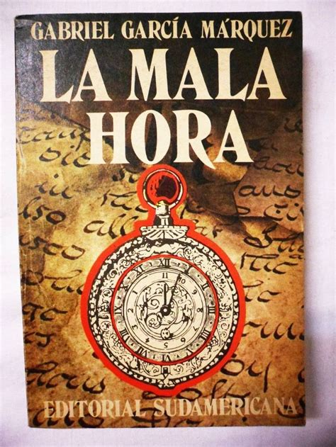 libro la mala hora 38 best images about buena lectura on literatura spanish language and love book