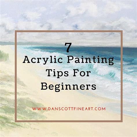 tips on using acrylic paint on canvas best 25 acrylic painting tips ideas on
