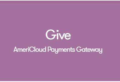 Give Iats Gateway V1 0 give americloud payments gateway v1 2 0