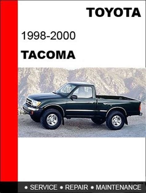 2000 Toyota Tacoma Service Manual 1998 1999 2000 Toyota Tacoma Service Repair Manual Cd