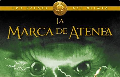 la marca de atenea la marca de la atenea mitolog 237 a aventuras y fantas 237 a arealibros
