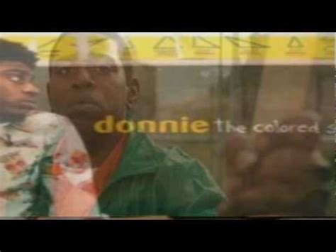 donnie the colored section donnie do you the colored section