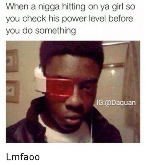 Funny Nigga Memes - funny power levels memes of 2017 on sizzle bae