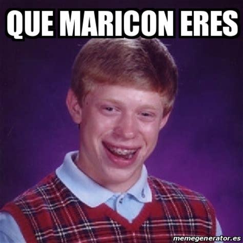 Maricon Meme - meme bad luck brian que maricon eres 22428738