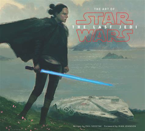 libro the art of star the art of star wars the last jedi y otros novelas libros y c 243 mics anunciados en la comic con