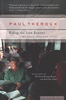 libro riding the iron rooster riding the iron rooster by train through china ebook paul theroux amazon es tienda kindle