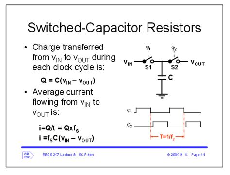 voltage across capacitor series resistor what happens to the gain of a switched capacitor circuit when a resistor is placed in series