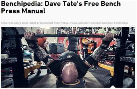 dave tate bench press cure how elitefts used 7 292 pieces of content to rise to the top