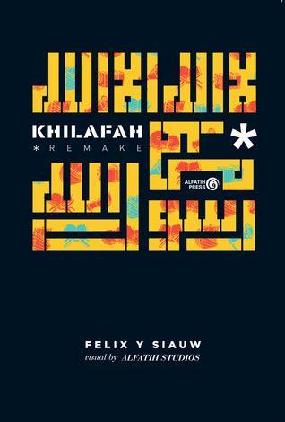 Buku Islam Khilafah Remake Monilando S Resensi Buku Khilafah Remake