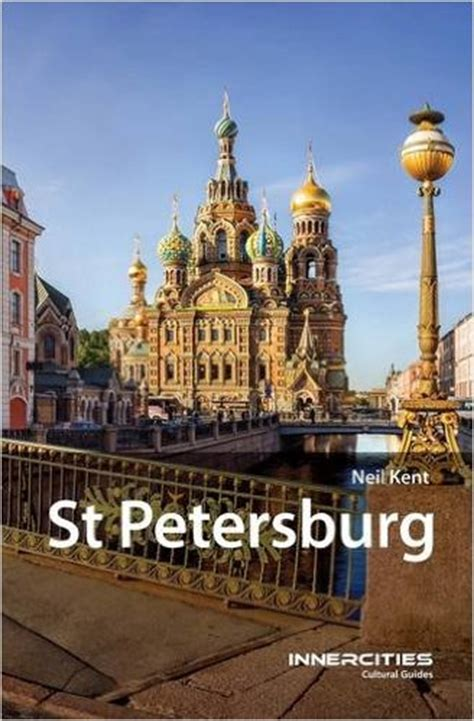 st petersburg a cultural guide interlink cultural guides books st petersburg historic cultural guide by professor