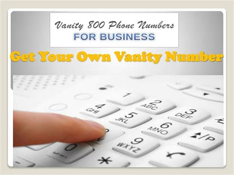 Vanity 1800 Number by Ppt Get Your Own Vanity Phone Number Powerpoint