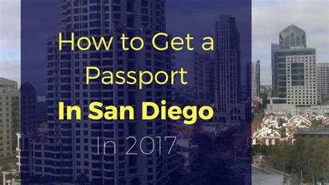 Passport Office San Diego by How To Get A Passport In San Diego In 2017