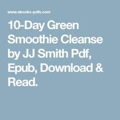 10 In 20 Detox Pdf by 10day Green Smoothie Cleanse Only Using Spinach All