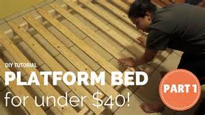 Build Platform Bed Frame Instructions how to build a platform bed for 40 part 1 of 3 youtube