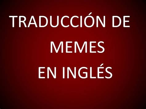 Memes En Ingles - ingl 233 s americano memes en ingl 233 s lecci 243 n 202 youtube