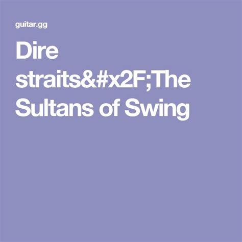 sultans of swing clapton 17 best ideas about sultans of swing on dire